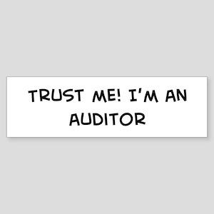 Trust Me: Auditor Bumper Sticker