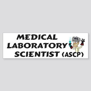 Medical Laboratory Scientist Bumper Sticker