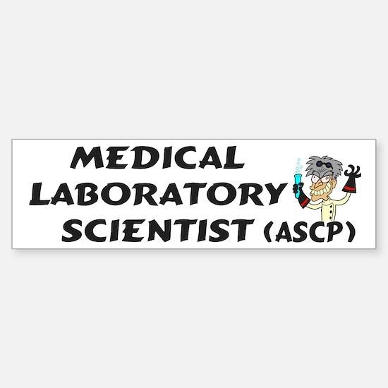 Medical Laboratory Scientist Bumper Bumper Bumper Sticker