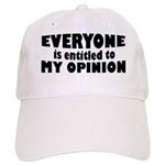 My Opinion Cap