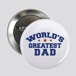 "World's Greatest Dad 2.25"" Button"