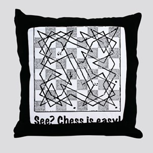 Chess is Easy! Throw Pillow