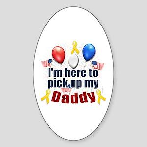 Pick Up My Daddy | Sticker (Oval)