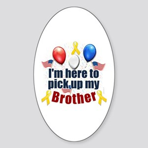 Pick up my Brother Oval Sticker