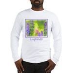 Lupines Long Sleeve T-Shirt