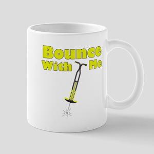 Bounce With Me Mug