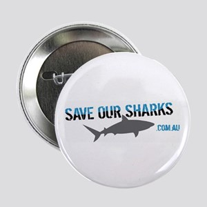 "Save Our Sharks 2.25"" Button"