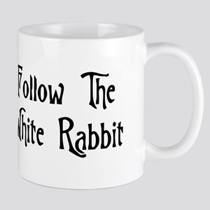 Follow The White Rabbit Mug