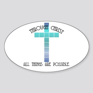 Through Christ all things are Oval Sticker