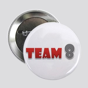 "Team 8 - 2.25"" Button (10 pack)"