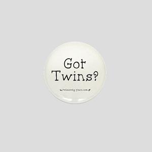 Got Twins? Mini Button