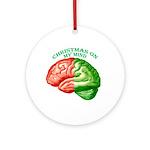 Christmas on My Mind Ornament