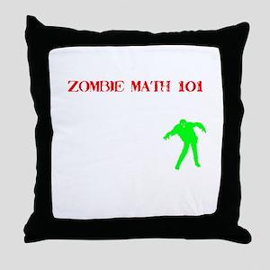 """""""Zombie Math 101"""" Throw Pillow"""