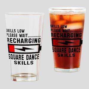 Please wait Recharging Square dance Drinking Glass