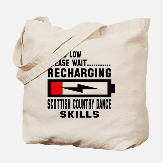 Please wait Recharging Scottish Country d Tote Bag
