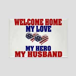 welcome home husband Rectangle Magnet
