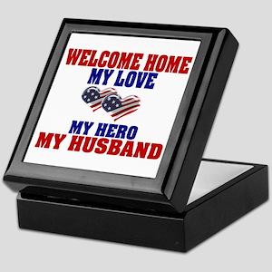 welcome home husband Keepsake Box