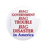 """Big Government 3.5"""" Button (100 pack)"""