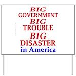 Big Government Yard Sign