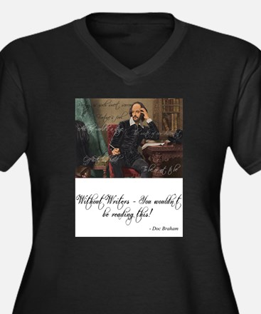 Without Writers - You wouldn't b Plus Size T-Shirt