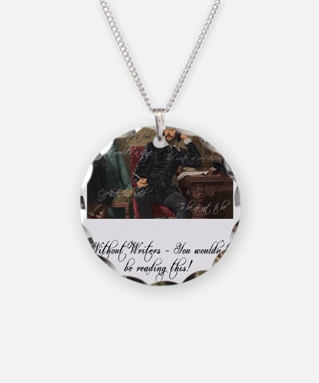 Without Writers - You wouldn Necklace
