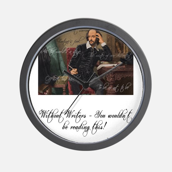 Without Writers - You wouldn't be readi Wall Clock
