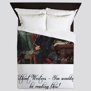 Without Writers - You wouldn't be read Queen Duvet