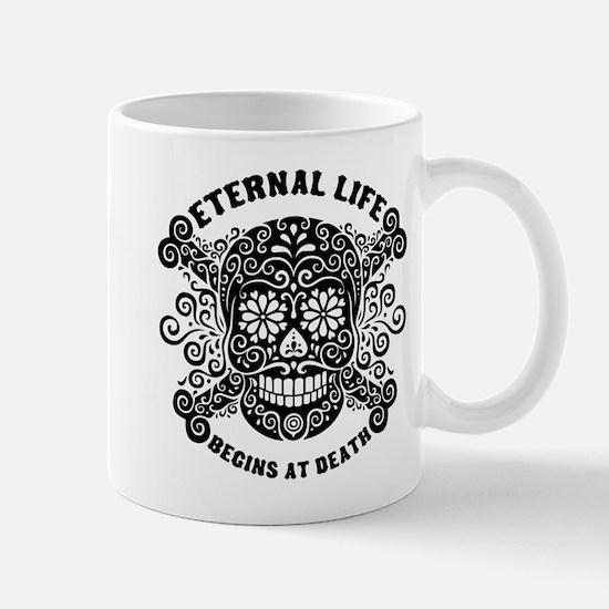 Eternal Life begins Mug