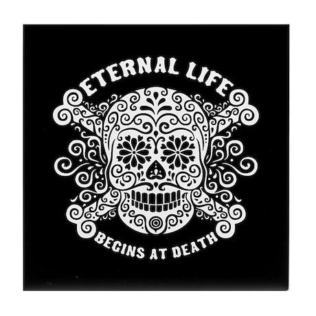 Eternal Life begins Tile Coaster