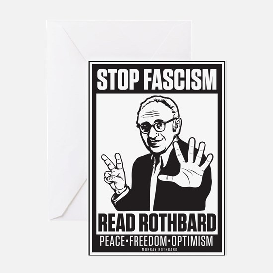 Stop Fascism! Read Rothbard! Greeting Card