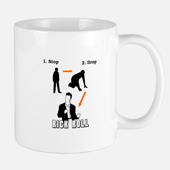 """Stop, Drop, Rick Roll"" Mug"