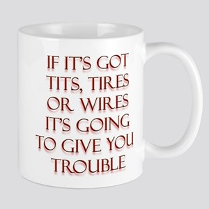 Tits Tires or Wires Mug