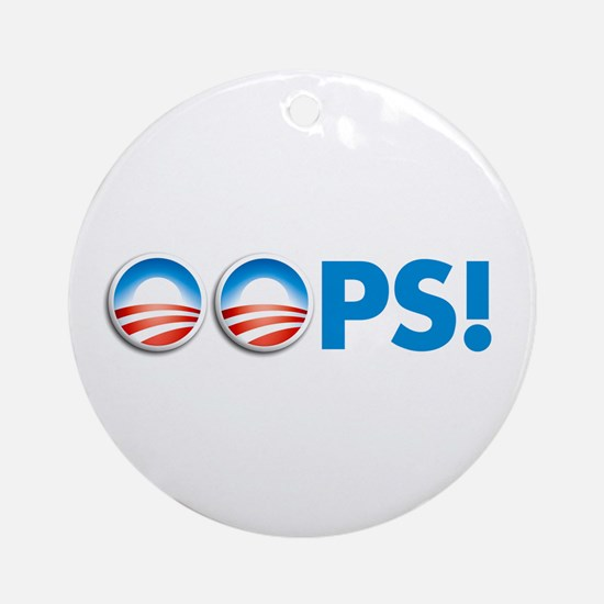 oops obama Ornament (Round)