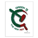 Green is the New Red Small Poster