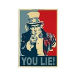 You Lie! Rectangle Magnet (10 pack)