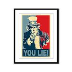 You Lie! Framed Panel Print