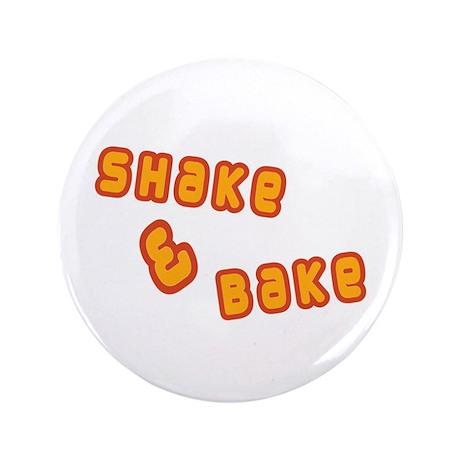 "Shake & Bake 3.5"" Button"