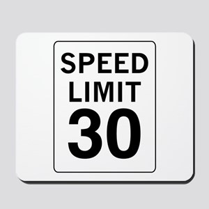 Speed Limit 30 Mousepad