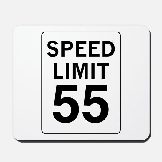Speed Limit 55 Mousepad