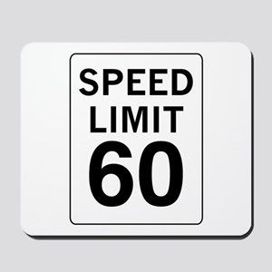 Speed Limit 60 Mousepad