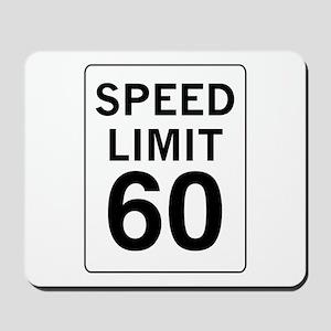 Speed Limit 60 Mousepad