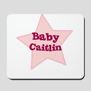 Baby Caitlin Mousepad