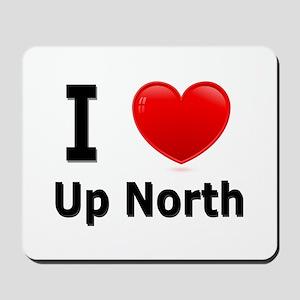 """I Love """"Up North"""" Minnesota Mousepad"""