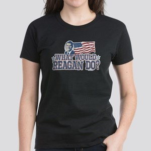 What Would Reagan Do Women's Dark T-Shirt