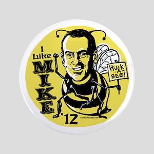 """Huckabee Huck-A-Bee 3.5"""" Button"""