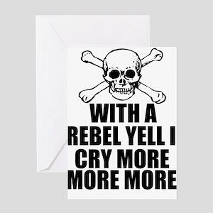 Rebel Yell Greeting Card