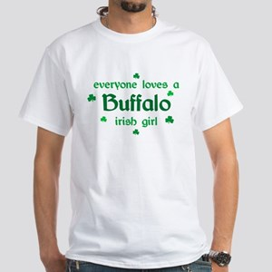 everyone loves a Buffalo irish girl White T-Shirt