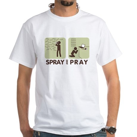 2-spray and pray white T-Shirt