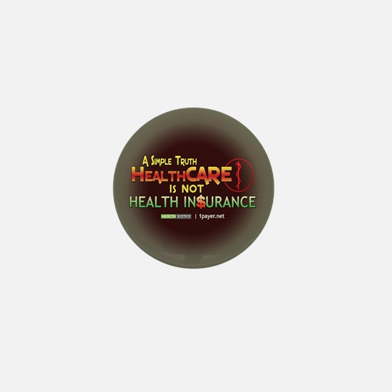 HealthCARE vs. Health Insurance Mini Button