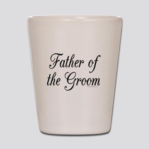 fatherOfTheGroom copy Shot Glass
